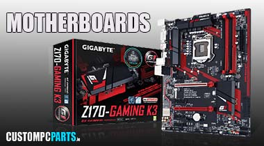Gigabyte Motherboards from Ireland PC Component Store www.CUSTOMPCPARTS.ie