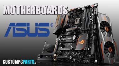 Asus Motherboards from Irelands PC Component SuperStore www.CUSTOMPCPARTS.ie